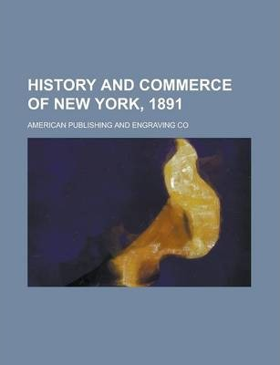 History and Commerce of New York, 1891