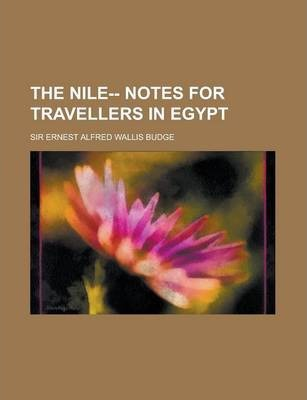 The Nile-- Notes for Travellers in Egypt