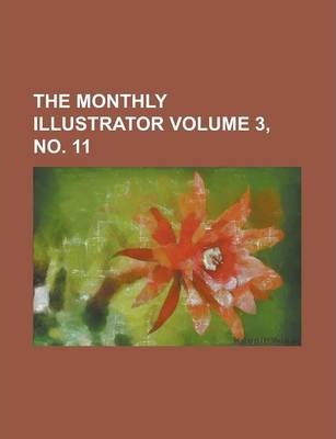The Monthly Illustrator Volume 3, No. 11