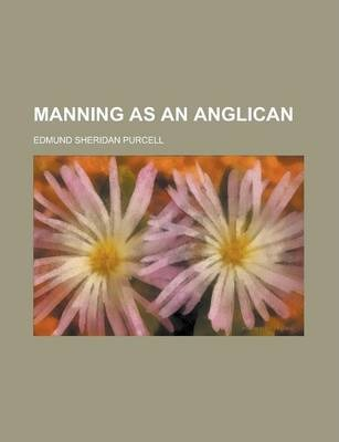 Manning as an Anglican