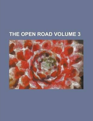 The Open Road Volume 3