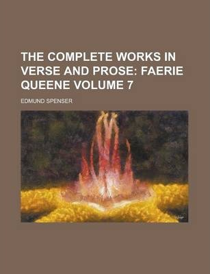 The Complete Works in Verse and Prose Volume 7