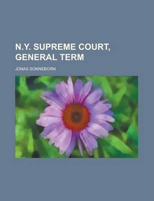 N.Y. Supreme Court, General Term