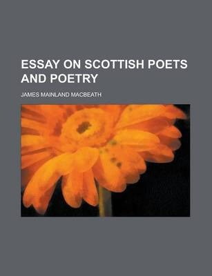 Essay on Scottish Poets and Poetry