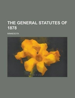 The General Statutes of 1878