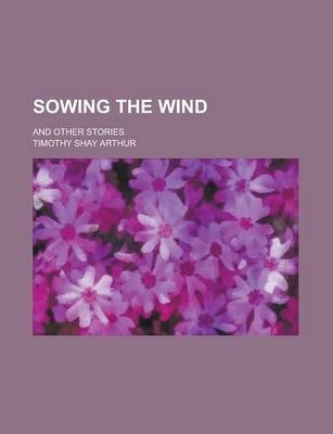 Sowing the Wind; And Other Stories