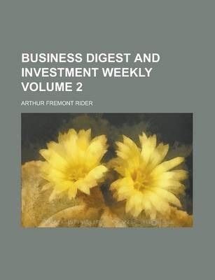 Business Digest and Investment Weekly Volume 2
