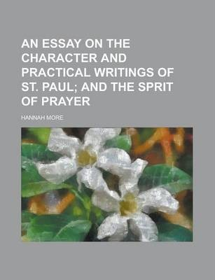 An Essay on the Character and Practical Writings of St. Paul