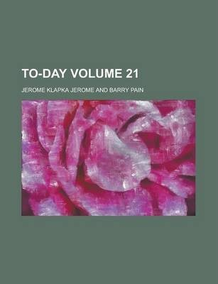 To-Day Volume 21
