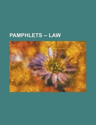 Pamphlets -- Law