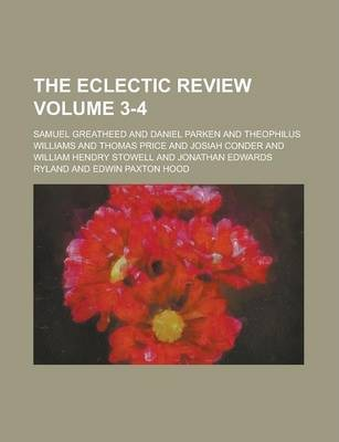 The Eclectic Review Volume 3-4