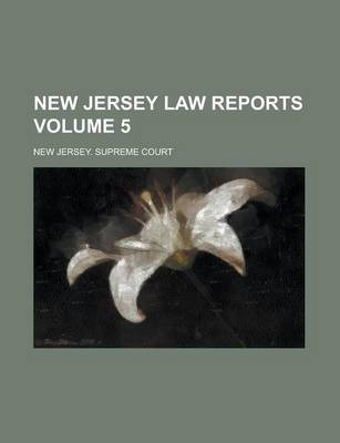New Jersey Law Reports Volume 5