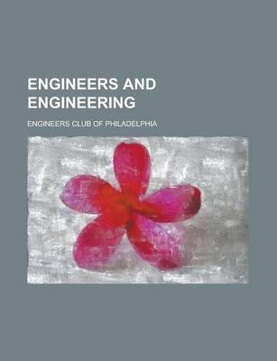 Engineers and Engineering Volume 26