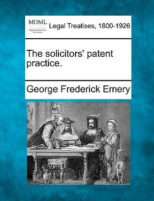 The Solicitors' Patent Practice.