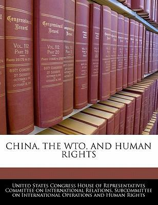 China, the Wto, and Human Rights