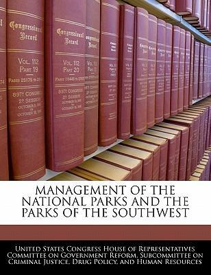 Management of the National Parks and the Parks of the Southwest