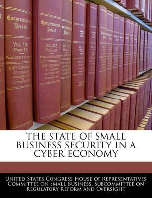 The State of Small Business Security in a Cyber Economy