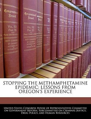 Stopping the Methamphetamine Epidemic