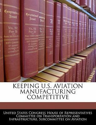 Keeping U.S. Aviation Manufacturing Competitive