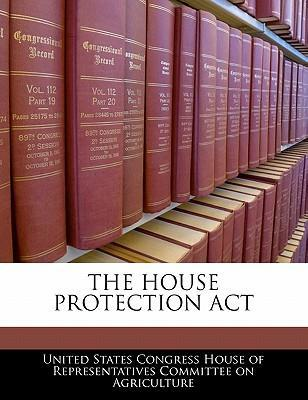 The House Protection ACT