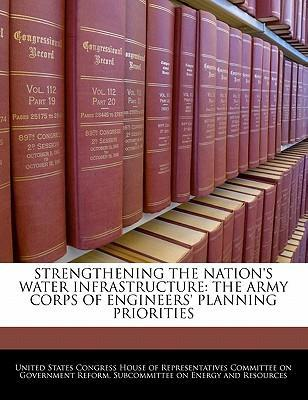 Strengthening the Nation's Water Infrastructure
