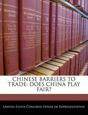 Chinese Barriers to Trade
