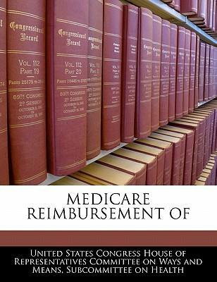 Medicare Reimbursement of