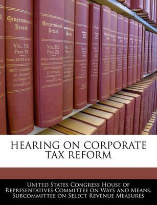Hearing on Corporate Tax Reform