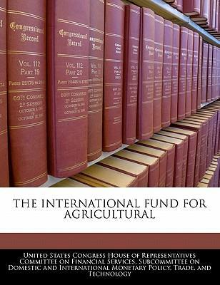 The International Fund for Agricultural