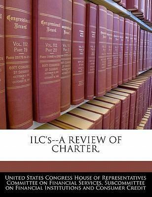 Ilc's--A Review of Charter,