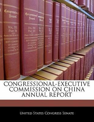 Congressional-Executive Commission on China Annual Report