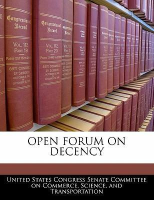 Open Forum on Decency