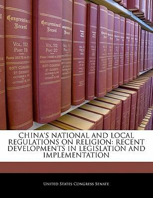China's National and Local Regulations on Religion