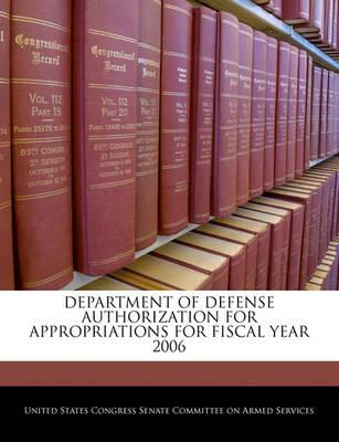 Department of Defense Authorization for Appropriations for Fiscal Year 2006