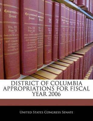 District of Columbia Appropriations for Fiscal Year 2006
