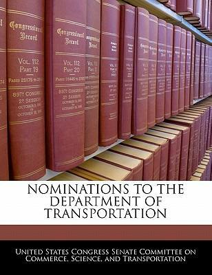 Nominations to the Department of Transportation