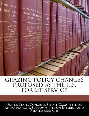 Grazing Policy Changes Proposed by the U.S. Forest Service