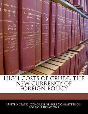 High Costs of Crude