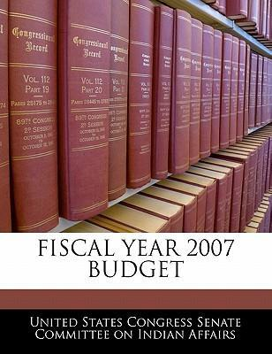 Fiscal Year 2007 Budget