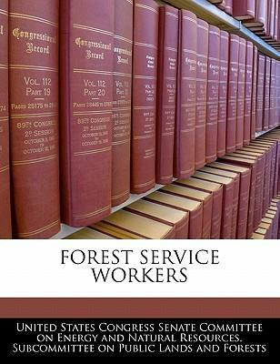 Forest Service Workers