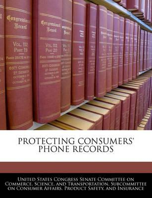 Protecting Consumers' Phone Records