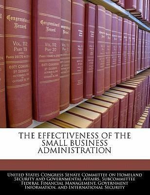 The Effectiveness of the Small Business Administration