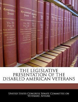 The Legislative Presentation of the Disabled American Veterans