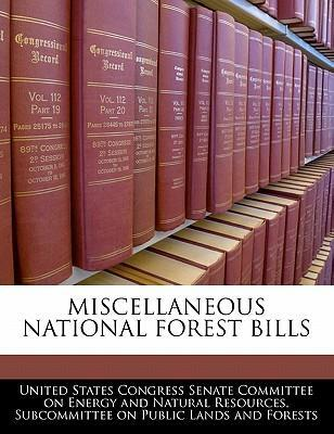 Miscellaneous National Forest Bills