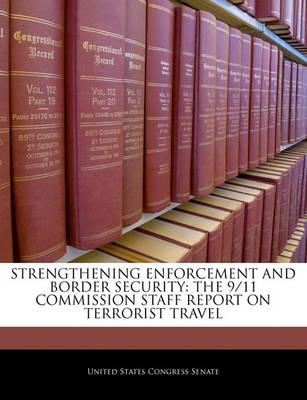 Strengthening Enforcement and Border Security
