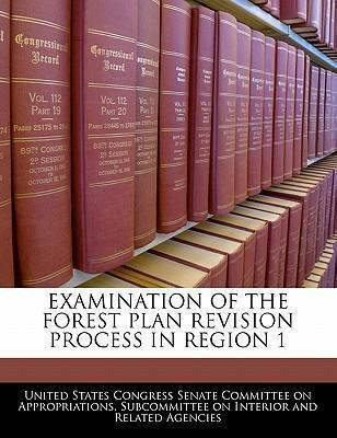 Examination of the Forest Plan Revision Process in Region 1