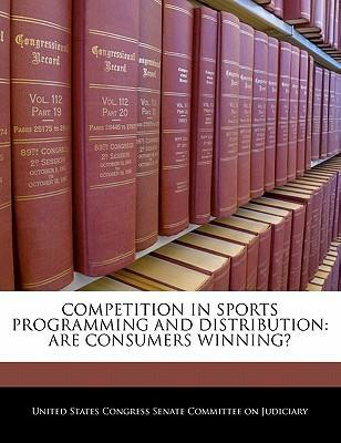 Competition in Sports Programming and Distribution