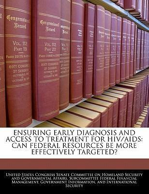 Ensuring Early Diagnosis and Access to Treatment for HIV/AIDS