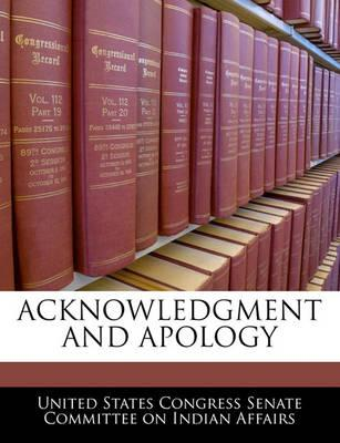 Acknowledgment and Apology