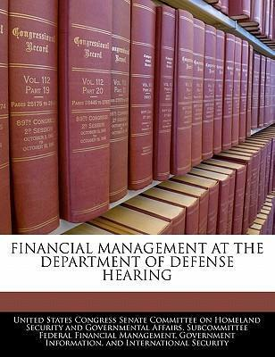 Financial Management at the Department of Defense Hearing